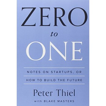Zero to One  Notes on Startups, or How to Build the Future从0到1 开启商业与未来的秘密 英文原版 下载