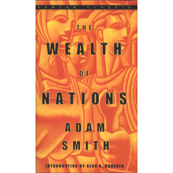 The Wealth of Nations (Bantam Classics)国富论 英文原版 下载