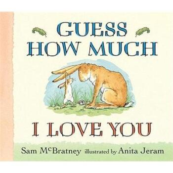 Guess How Much I Love You 猜猜我有多爱你 英文原版[Board book] 下载