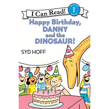 Happy Birthday, Danny and the Dinosaur! (I Can Read, Level 1)生日快乐,丹尼和恐龙 英文原版  下载