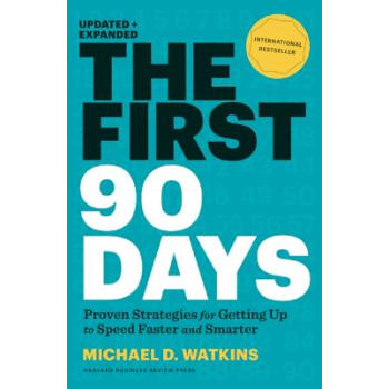 The First 90 Days: Critical Success Strategies for New Leaders at All Levels 新官上任90天  下载