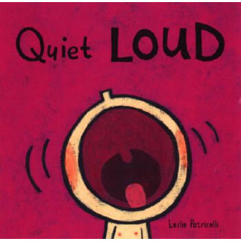 Quiet Loud [Board book]  下载