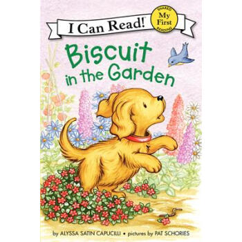 Biscuit in the Garden (My First I Can Read)花园中的小饼干  下载