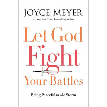 Let God Fight Your Battles: Being Peaceful In The Storm  下载
