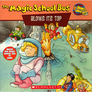 The Magic School Bus Blows Its Top: A Book About Volcanoes  神奇校车系列: 神奇的火山 英文原版  下载