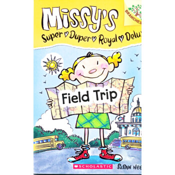 Missy's Super Duper Royal Deluxe #4: Field Trip (A Branches Book) 下载