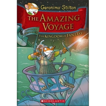 Geronimo Stilton and the Kingdom of Fantasy #3: The Amazing Voyage老鼠记者在幻想王国#3:神奇航行 英文原版 下载