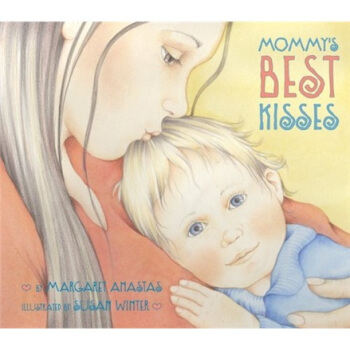 Mommy's Best Kisses Board Book妈妈最好的吻,纸板书 下载
