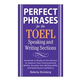 Perfect Phrases for the TOEFL Speaking and Writing Sections 下载